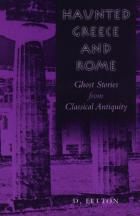 Cover of Haunted Greece and Rome