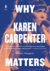 Cover of Why Karen Carpenter Matters2